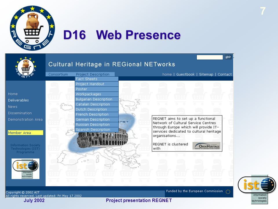 July 2002Project presentation REGNET 7 D16 Web Presence