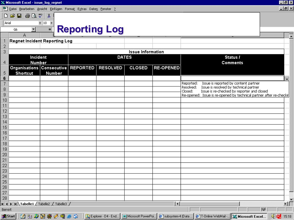 June 2002REGNET Project Team Meeting Content Group 16 Reporting Log