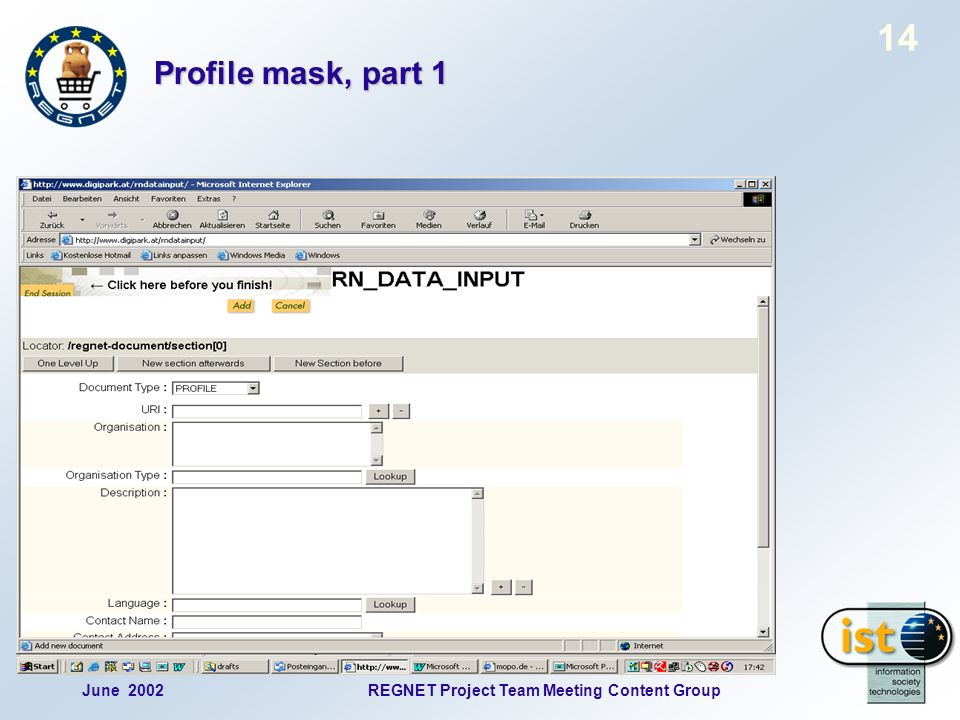 June 2002REGNET Project Team Meeting Content Group 14 Profile mask, part 1