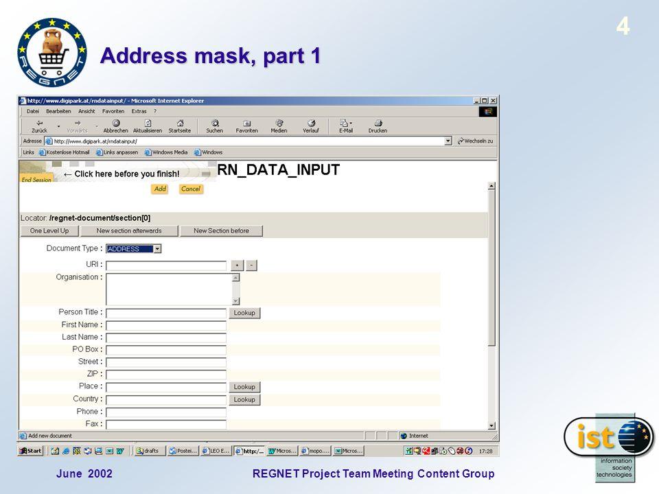 June 2002REGNET Project Team Meeting Content Group 15 Profile mask, part 2