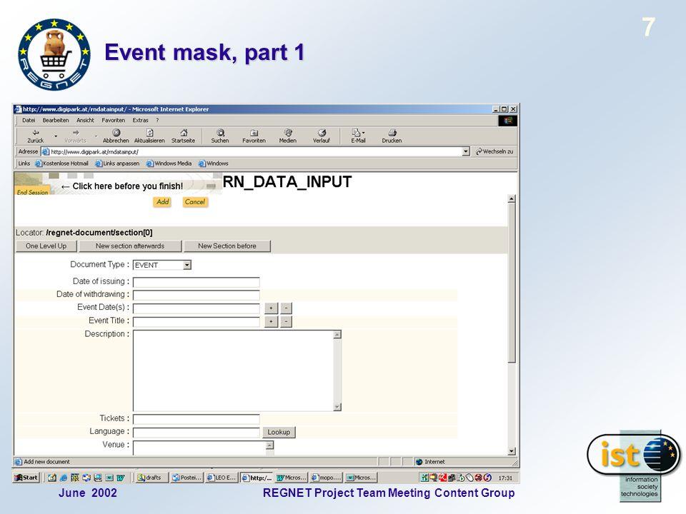 June 2002REGNET Project Team Meeting Content Group 8 Event mask, part 2