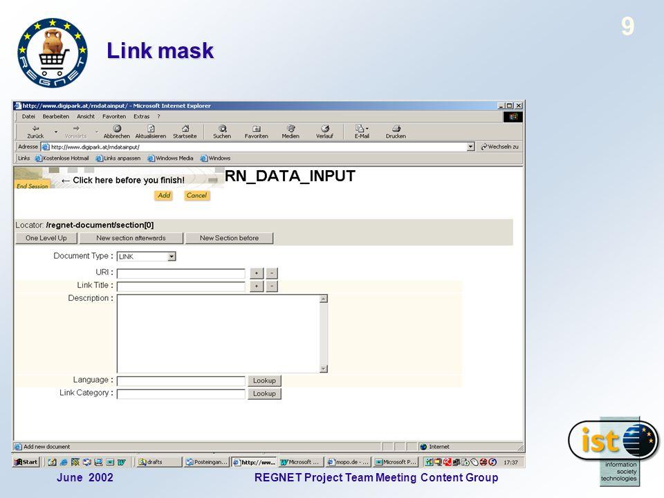 June 2002REGNET Project Team Meeting Content Group 10 News mask, part 1