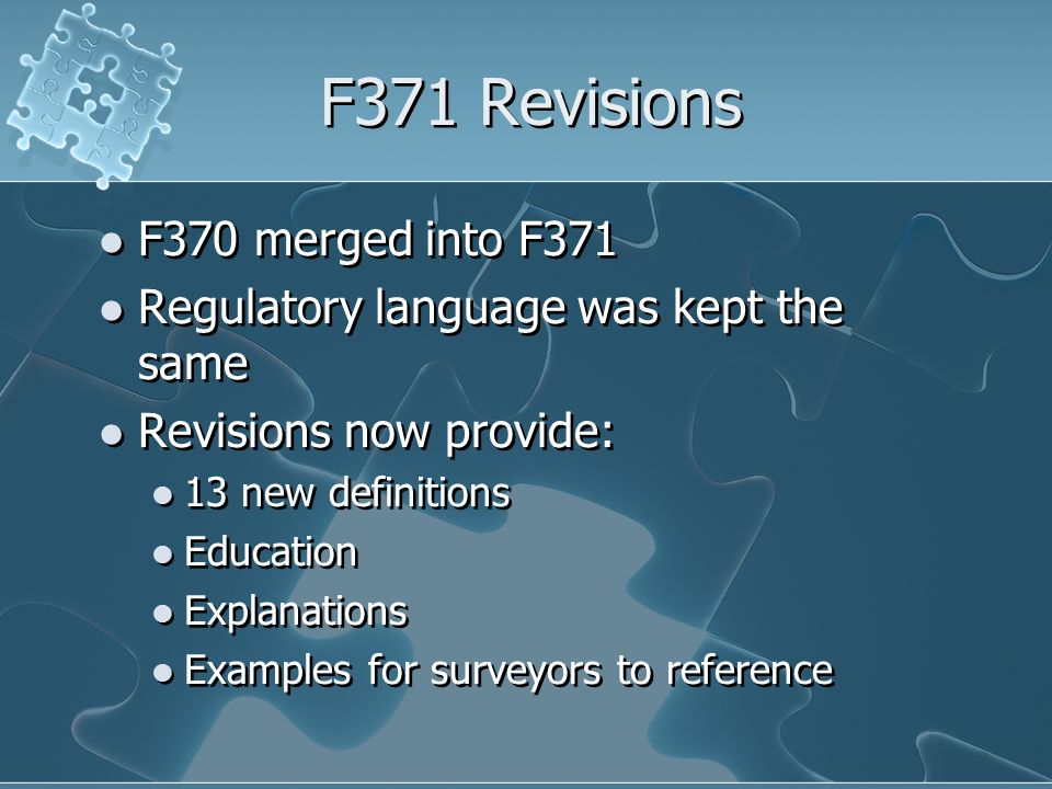 Determination of Compliance for F 371 Did the facility: 1.