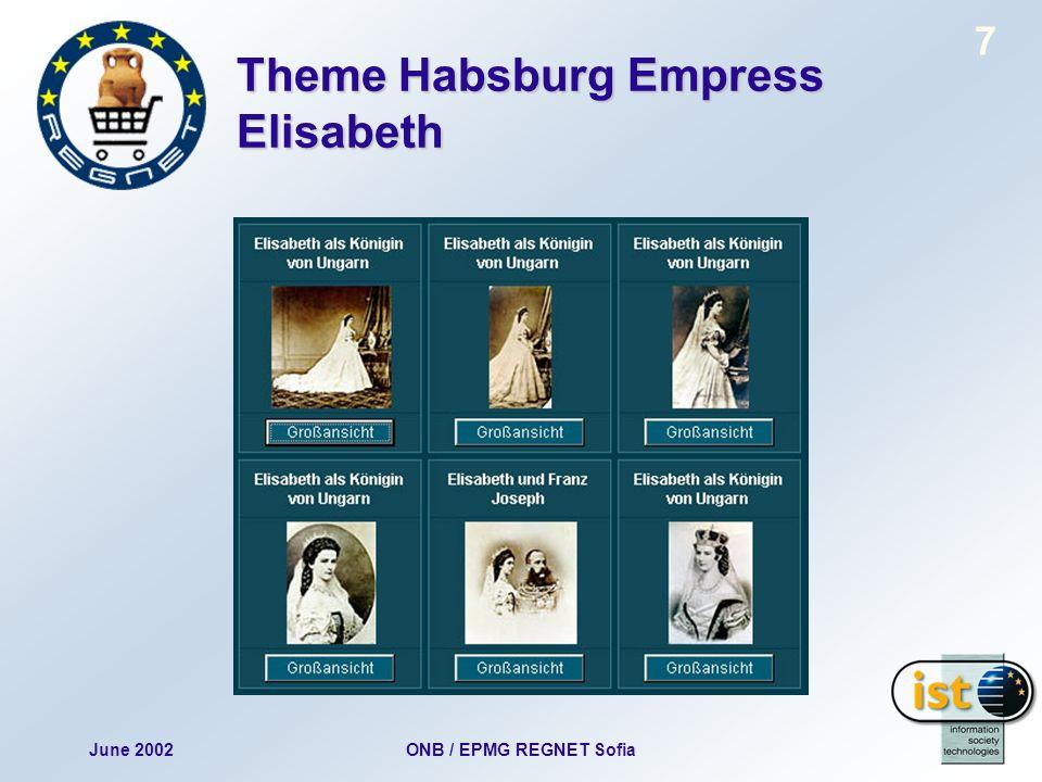 June 2002ONB / EPMG REGNET Sofia 7 Theme Habsburg Empress Elisabeth