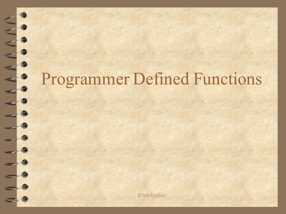 Etter/Ingber Programmer Defined Functions