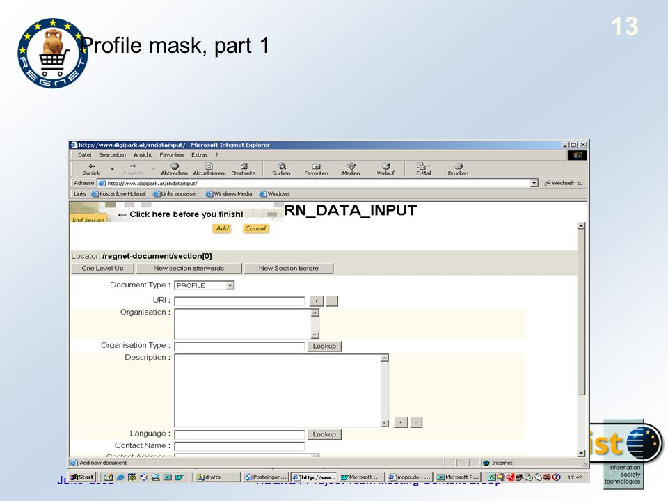 June 2002REGNET Project Team Meeting Content Group 13 Profile mask, part 1