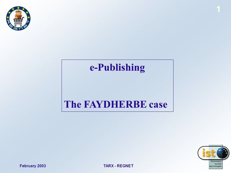 February 2003TARX - REGNET 1 e-Publishing The FAYDHERBE case
