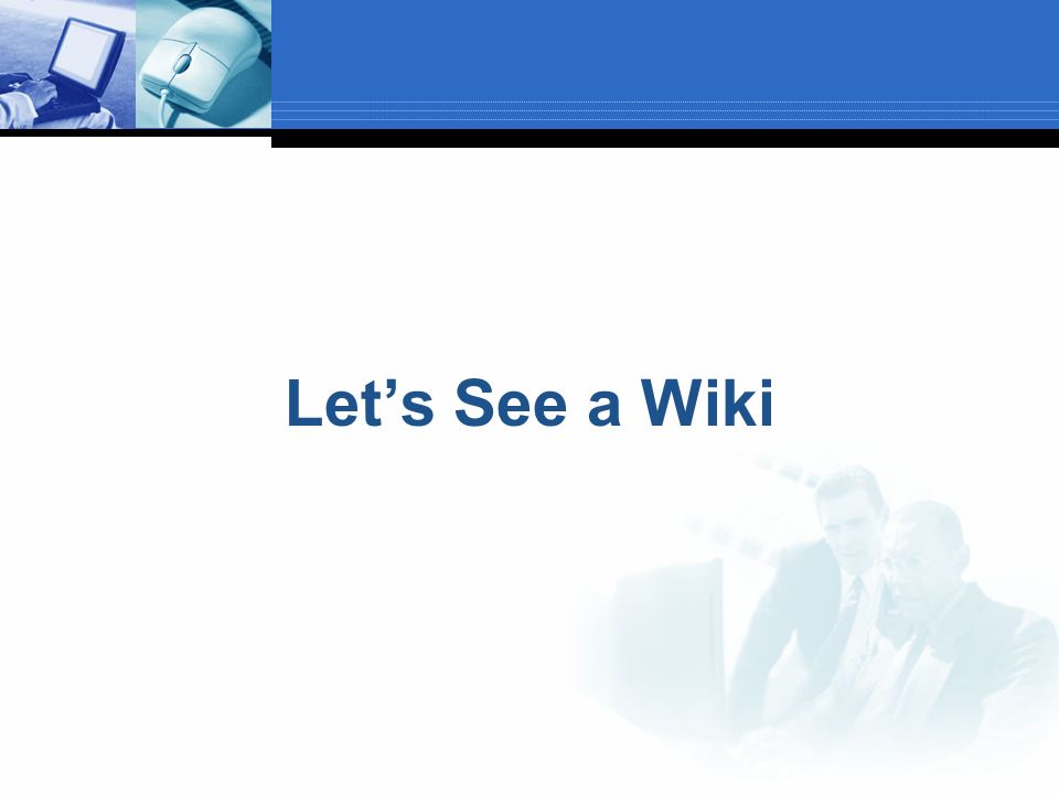 Lets See a Wiki