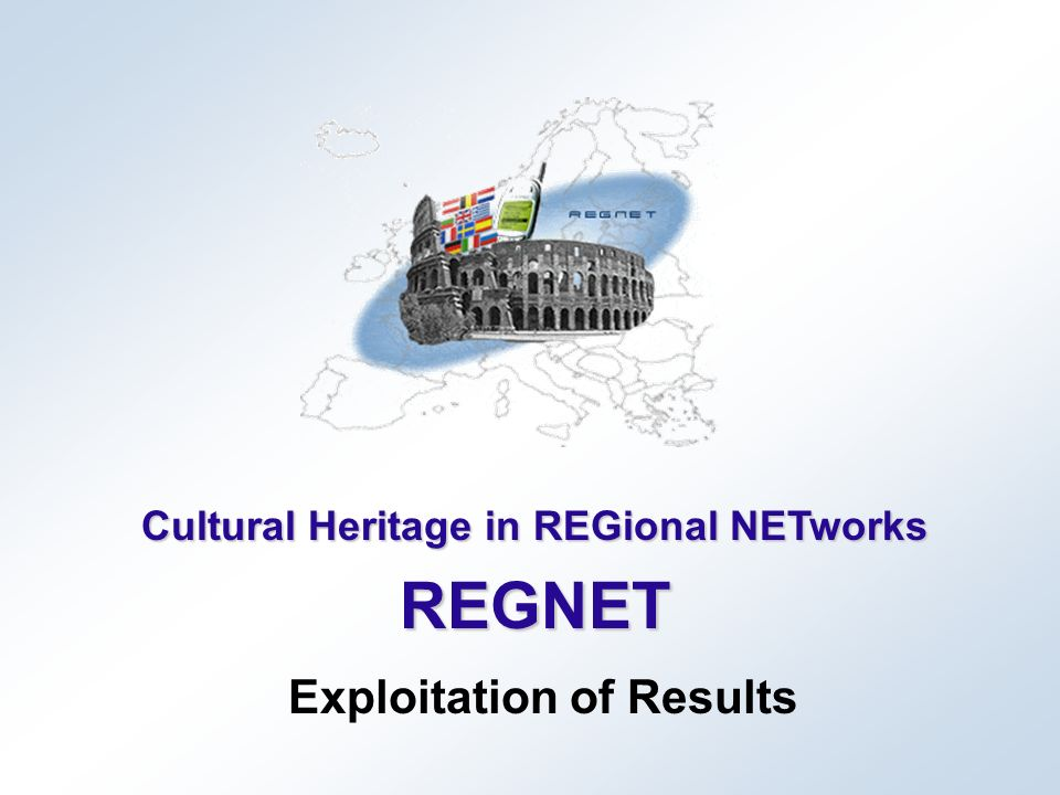 27 March 2003REGNET Final Project Review 2 TIP – Part 1 (public) - Overview - Network of web- based service centers dedicated to Cultural Heritage management across Europe 15 Deliverables + 3 Studies More than 80 results usable outside or within the consortium Broad dissemination and many use intentions for these outputs