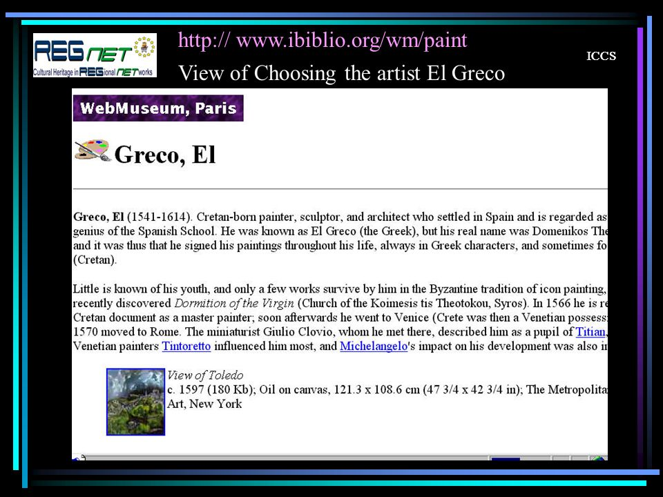 http:// www.ibiblio.org/wm/paint ICCS View of Choosing the artist El Greco
