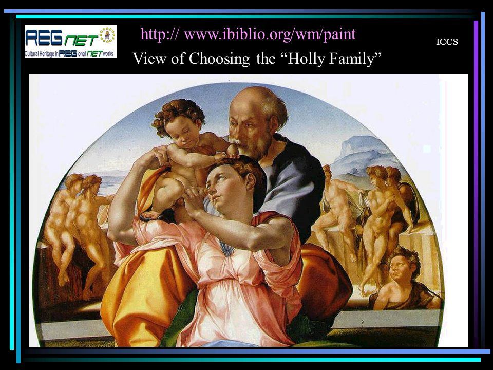 ICCS     View of Choosing the Holly Family