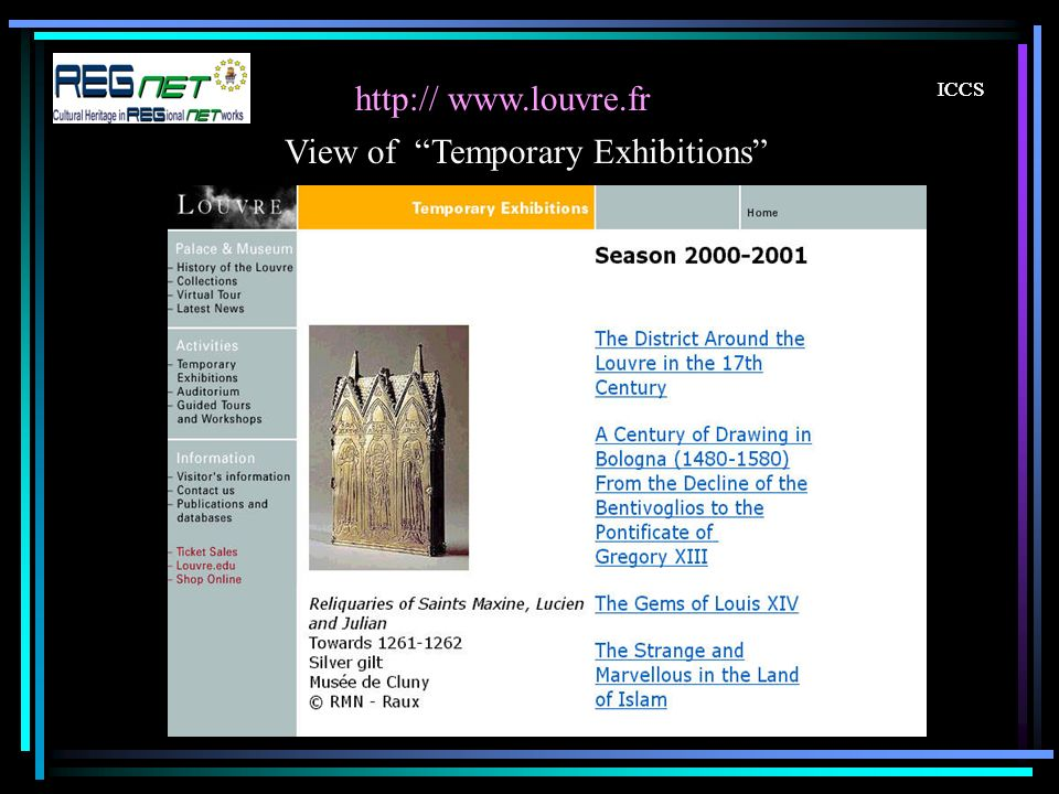 ICCS http:// www.louvre.fr ICCS View of Temporary Exhibitions