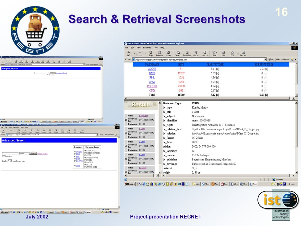 July 2002Project presentation REGNET 16 Search & Retrieval Screenshots