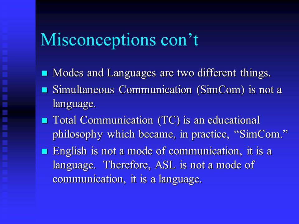 Therefore… ASL/English Bilingual Education
