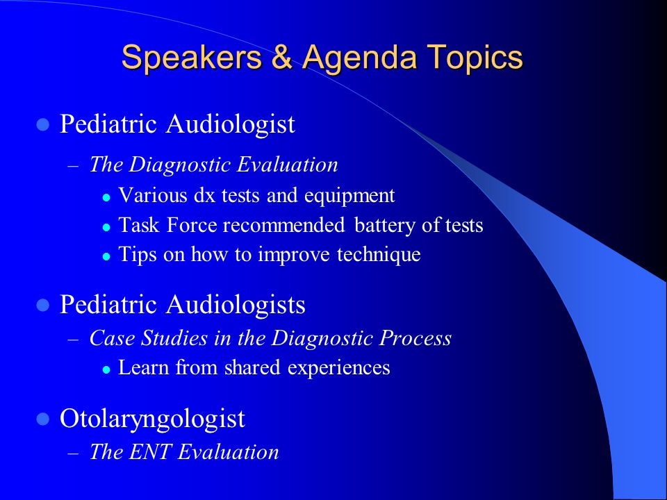 Geneticist – Benefits of Genetic Testing/When Referrals to Other Specialists are Indicated Statistics related to genetics and hearing loss Genetic testing Syndromic versus non-syndromic hearing loss Inheritance patterns Case Studies Referrals to other Specialists CT AAP Chapter Champion – Connecting with the Primary Care Provider Resources for PCPs Role of the AAP & PCP in EHDI Agenda Continued…