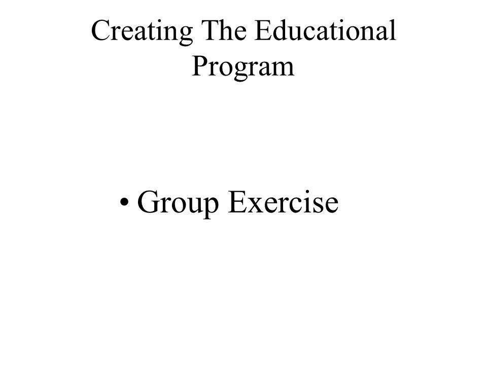 Creating The Educational Program Group Exercise