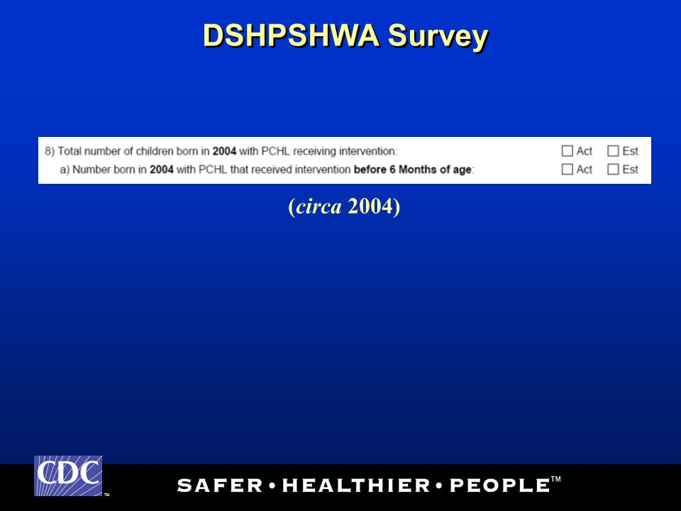 TM DSHPSHWA Survey (circa 2004)