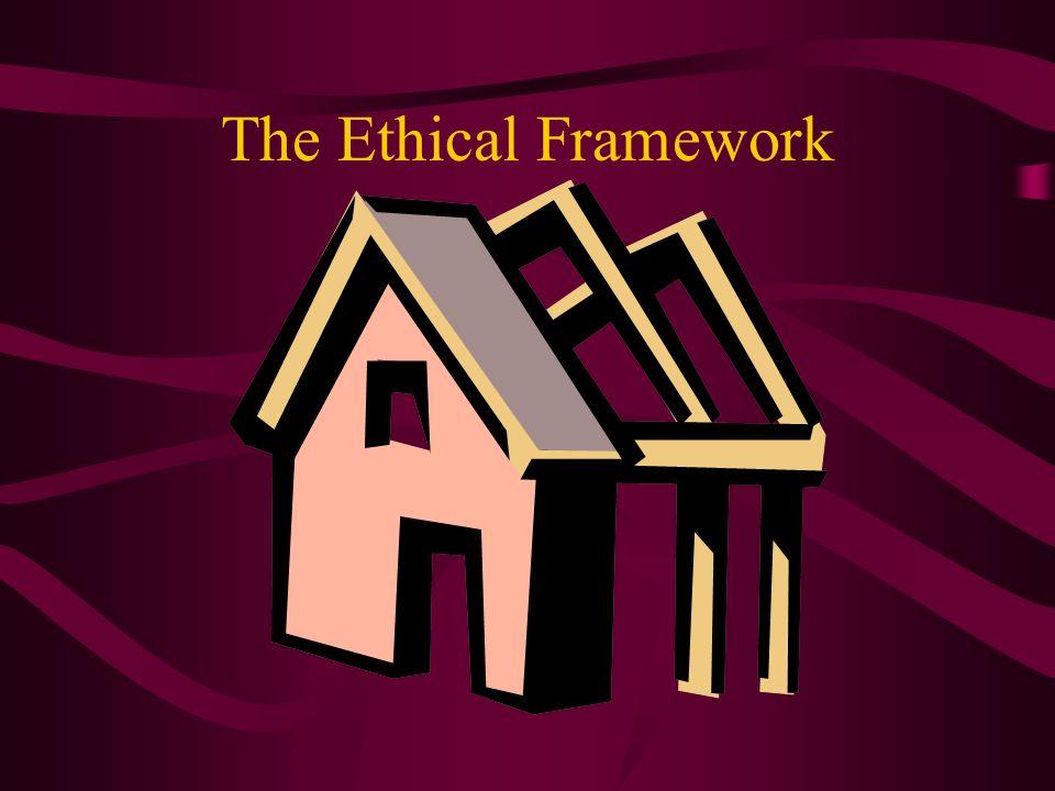 The Ethical Framework
