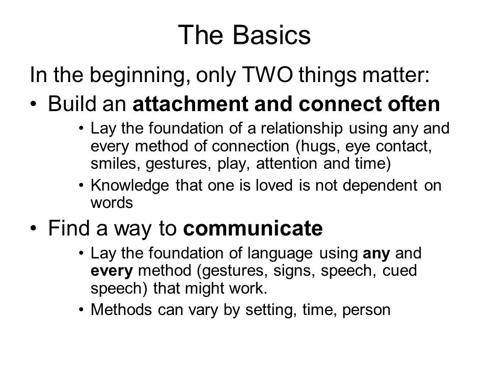 It doesnt matter how you communicate, only that you do.