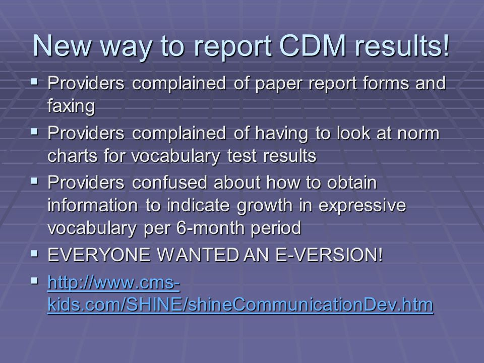 New way to report CDM results.