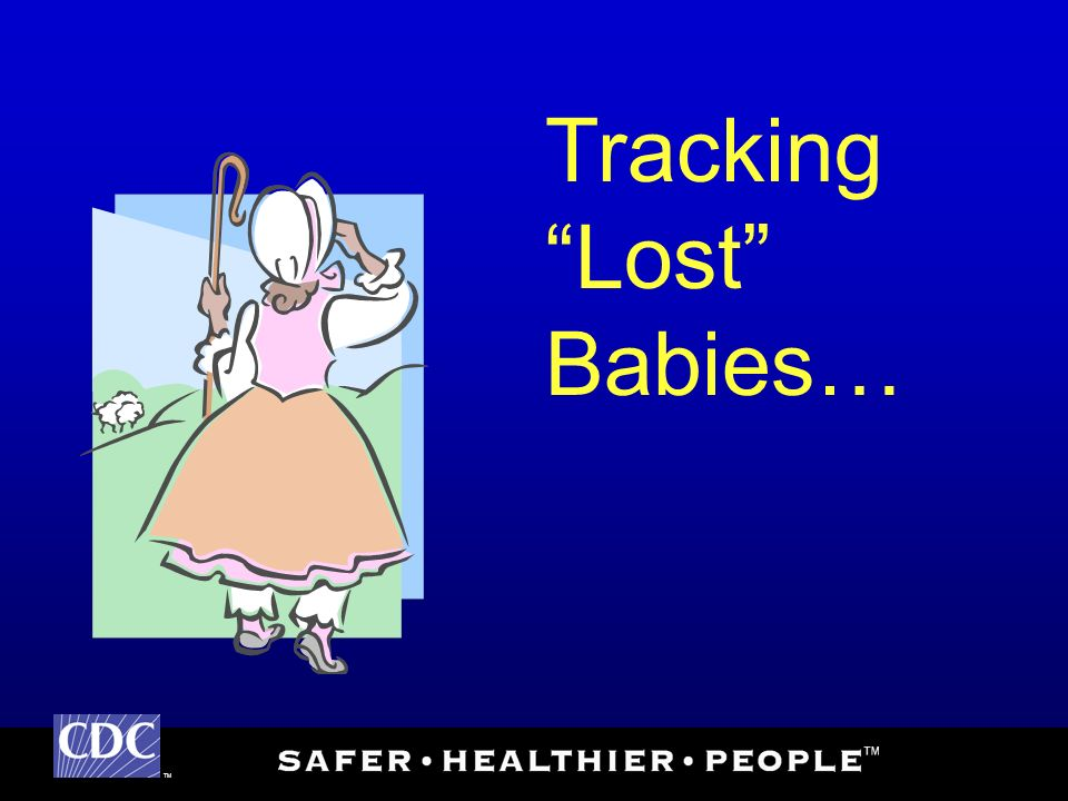 TM Tracking Lost Babies…