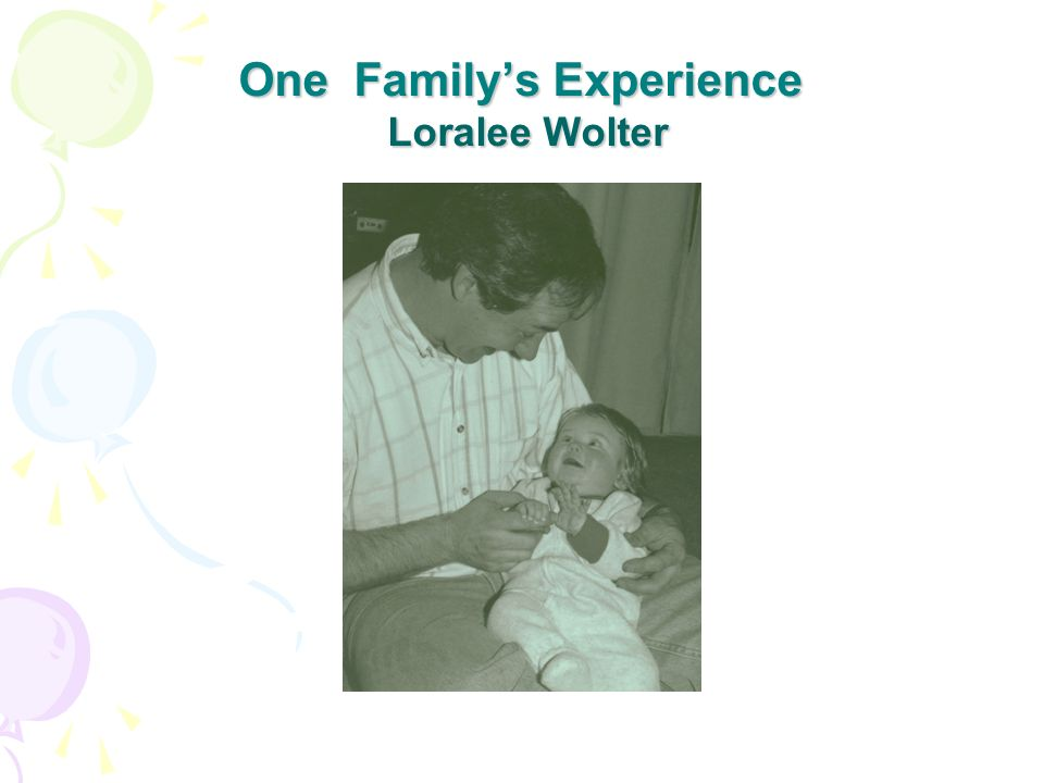 One Familys Experience Loralee Wolter
