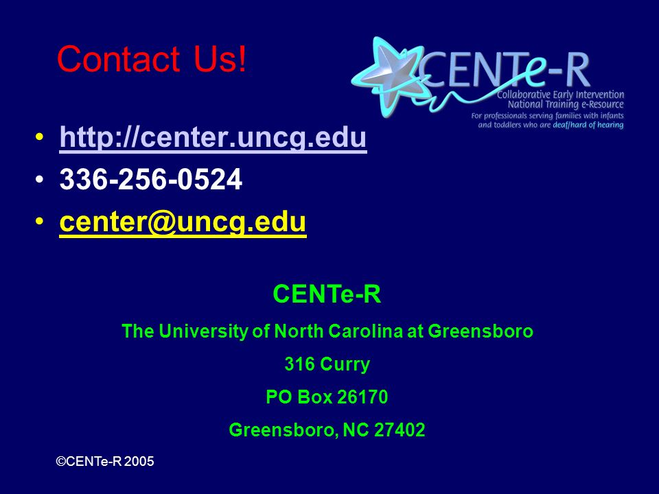 ©CENTe-R 2005 Contact Us.