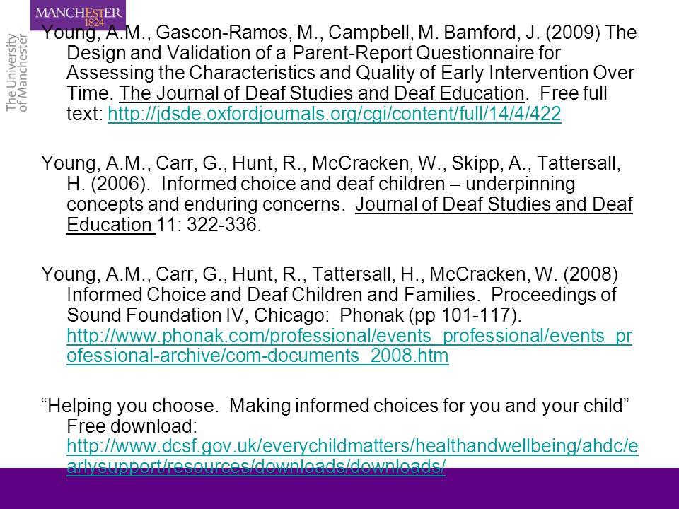 Young, A.M., Gascon-Ramos, M., Campbell, M. Bamford, J.