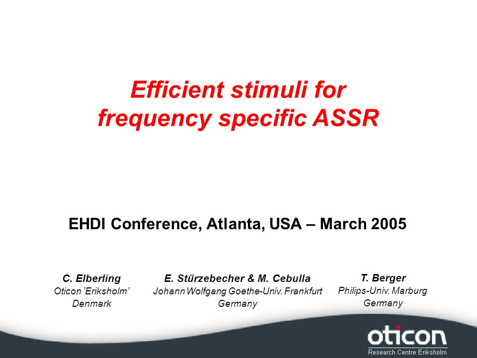 2 The problem Auditory Steady State Response – ASSR Diagnostic evaluation of sensitivity => threshold Frequency specific information Amplitude problem => longer test time Broad band clicks Frequency specific stimuli How can we reduce test time.