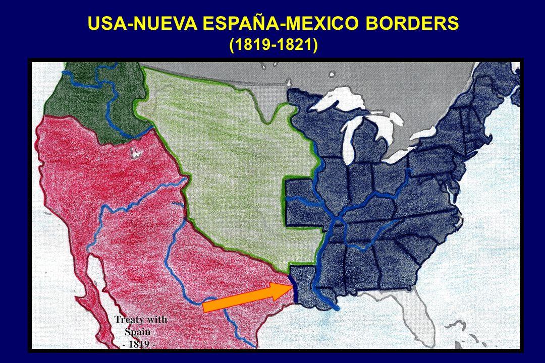 USA-NUEVA ESPAÑA-MEXICO BORDERS (1819-1821)