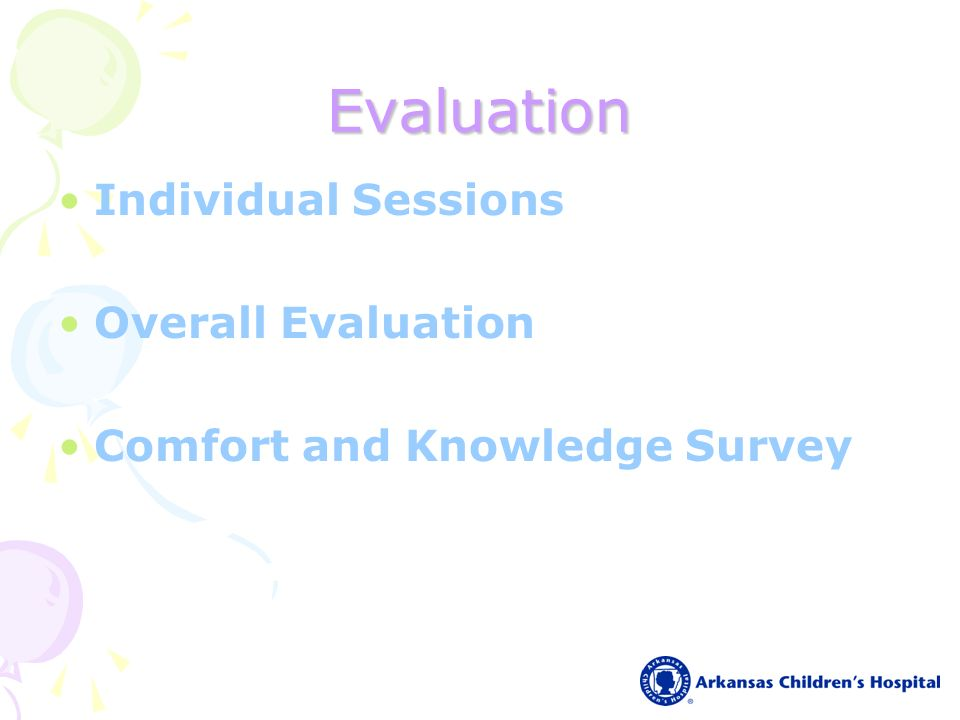 Evaluation Individual Sessions Overall Evaluation Comfort and Knowledge Survey