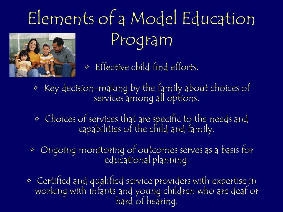 Elements of a Model Education Program Effective child find efforts.
