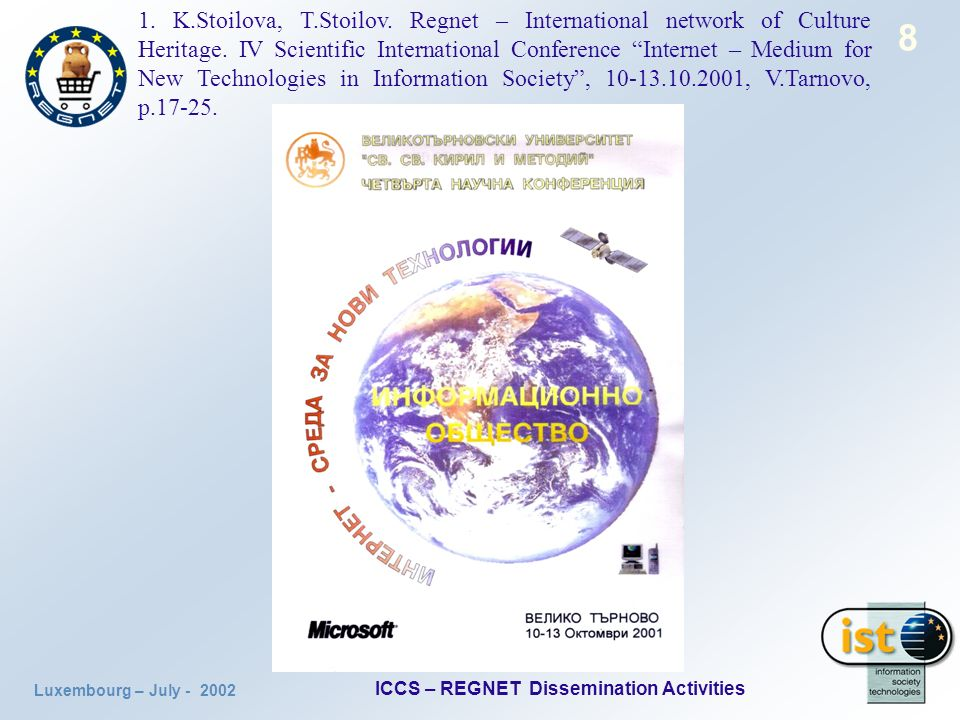 Luxembourg – July ICCS – REGNET Dissemination Activities 8 1.