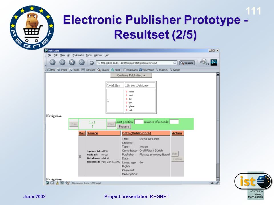 June 2002Project presentation REGNET 111 Electronic Publisher Prototype - Resultset (2/5)
