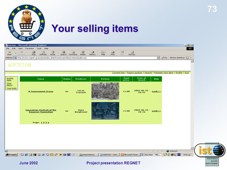 June 2002Project presentation REGNET 73 Your selling items
