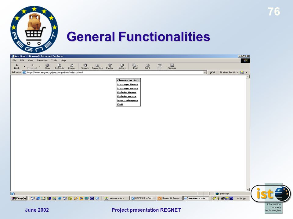 June 2002Project presentation REGNET 76 General Functionalities