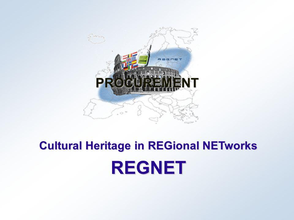 Cultural Heritage in REGional NETworks REGNET PROCUREMENT