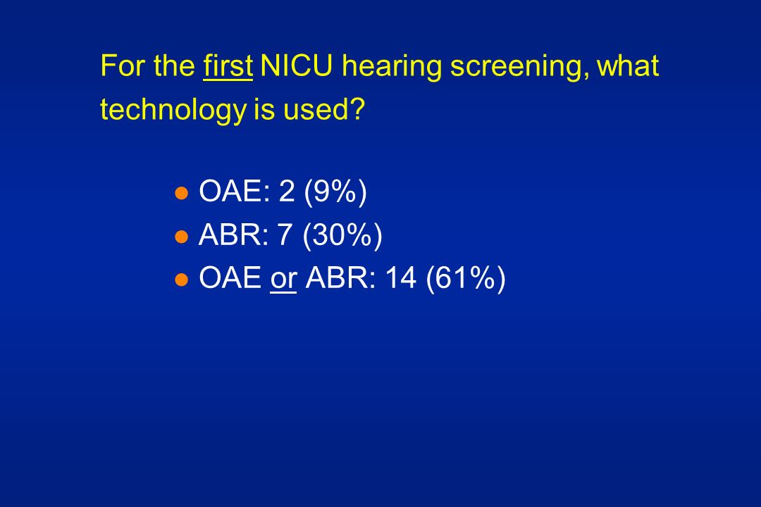 For the first NICU hearing screening, what technology is used.