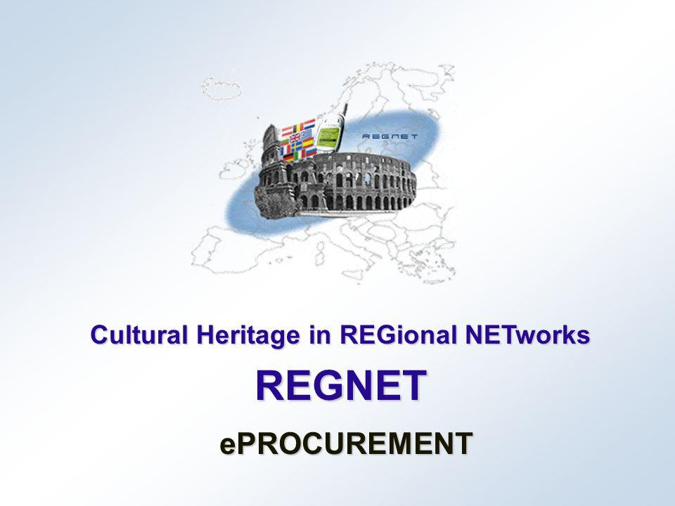 Cultural Heritage in REGional NETworks REGNET ePROCUREMENT
