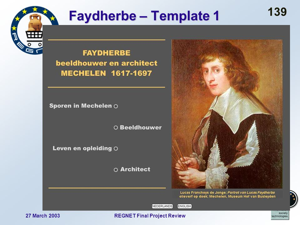 27 March 2003REGNET Final Project Review 139 Faydherbe – Template 1