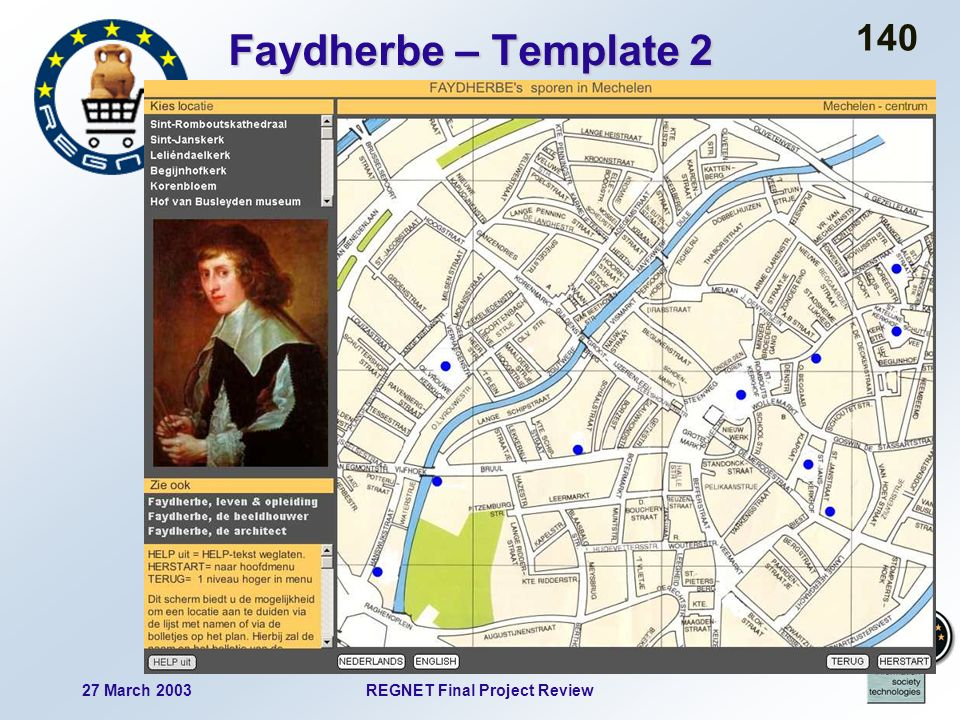 27 March 2003REGNET Final Project Review 140 Faydherbe – Template 2
