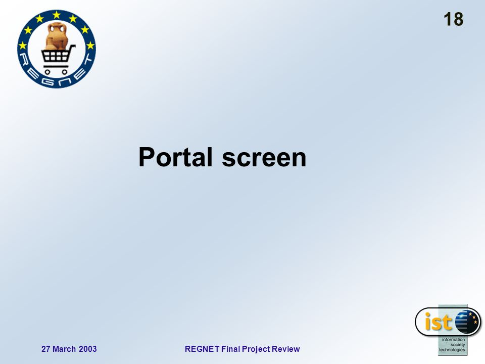27 March 2003REGNET Final Project Review 18 Portal screen