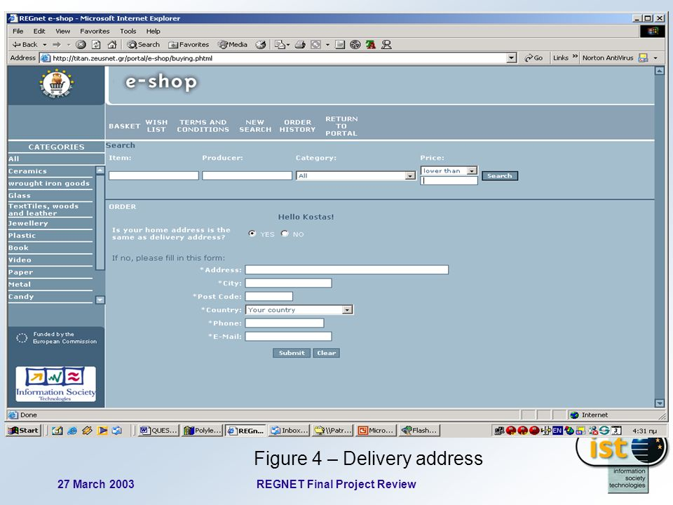 27 March 2003REGNET Final Project Review 62 Figure 4 – Delivery address
