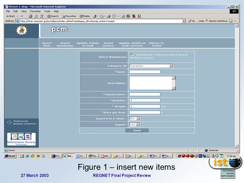 27 March 2003REGNET Final Project Review 74 Figure 1 – insert new items