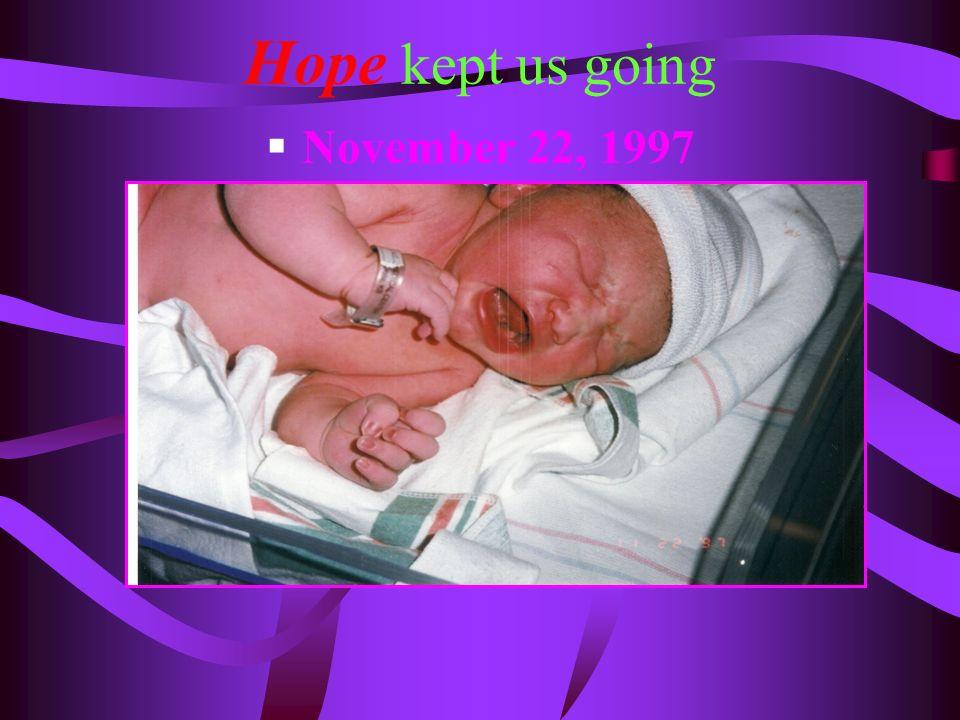 Hope kept us going November 22, 1997