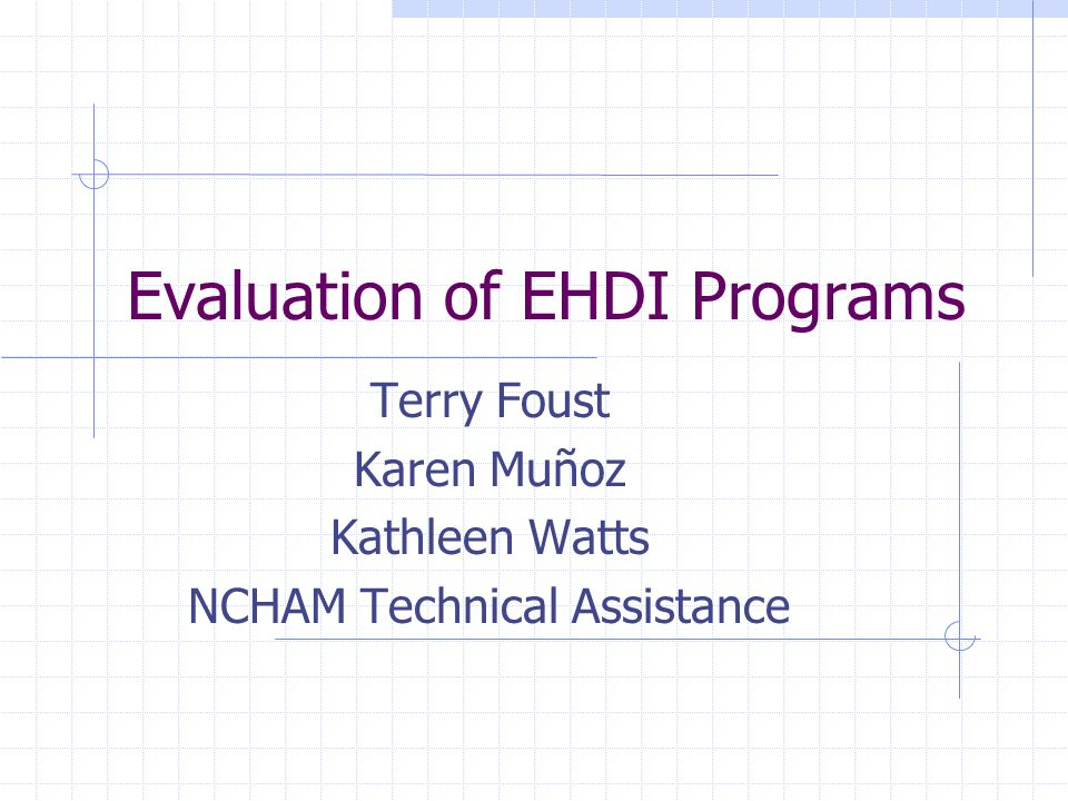 Information needed to identify possible solutions Timeliness of referrals to EI following diagnosis Timeliness of intervention following enrollment Training/knowledge of EI case managers on issues related to hearing loss Reporting protocol from EI to State EHDI coordinator