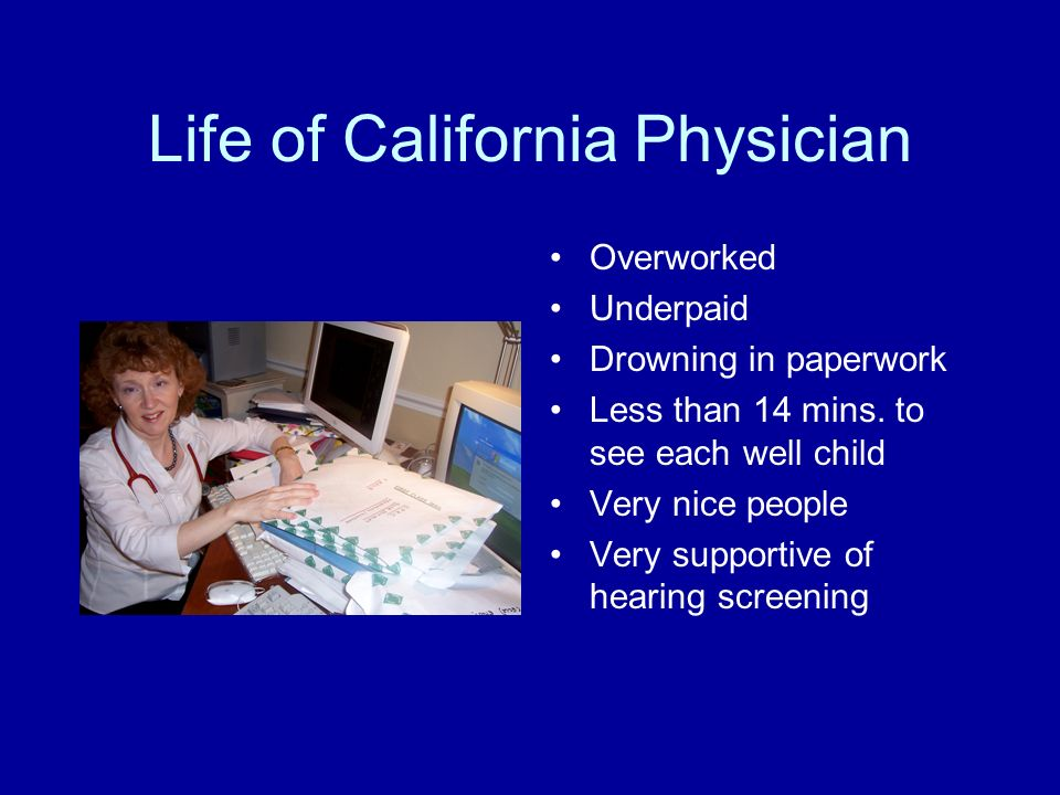 Life of California Physician Overworked Underpaid Drowning in paperwork Less than 14 mins.