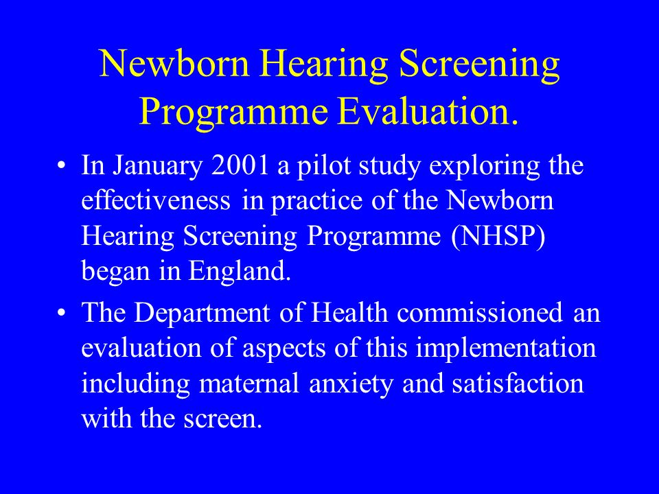 Newborn Hearing Screening Programme Evaluation.