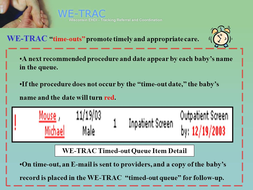 WE-TRAC time-outs promote timely and appropriate care.