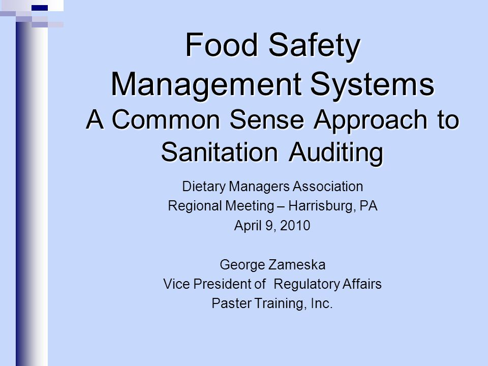 GFSI - Section 6.1 Key Element: food safety management systems 6.1.1 General Requirements 6.1.2 Food Safety Policy 6.1.3 Food Safety Manual 6.1.4 Management Responsibility 6.1.5 Management Commitment 6.1.6 Management Review 6.1.7 Resource Management 6.1.8 General Documentation Requirements 6.1.9 Specifications 6.1.10 Procedures 6.1.11 Internal Audit Food Safety Management Systems A Common Sense Approach to Sanitation Auditing